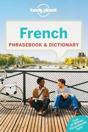 Lonely Planet French Phrasebook & Dictionary by Lonely Planet