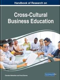 Handbook of Research on Cross-Cultural Business Education image