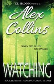 Watching by Alex Collins