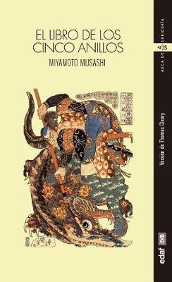 Libro de Los Cinco Anillos by Miyamoto Musashi