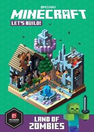 Minecraft Let's Build! Land of Zombies by Mojang AB