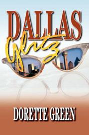 Dallas Glitz by Dorette Green image