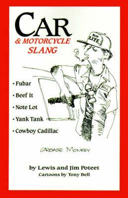 Car & Motorcycle Slang by Lewis J Poteet image