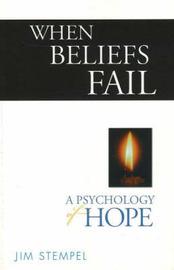 When Beliefs Fail by Jim Stempel image