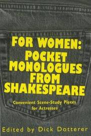 For Women: Pocket Monologues from Shakespeare: Convenient Scene-Study Pieces for Actresses image