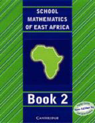 School Mathematics for East Africa Student's Book 2 by Madge Quinn