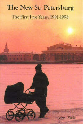 The New St. Petersburg by John Slade