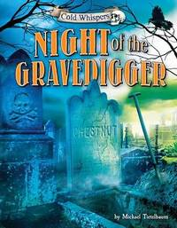 Night of the Gravedigger by Michael Teitelbaum
