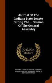 Journal of the Indiana State Senate During the ... Session of the General Assembly image