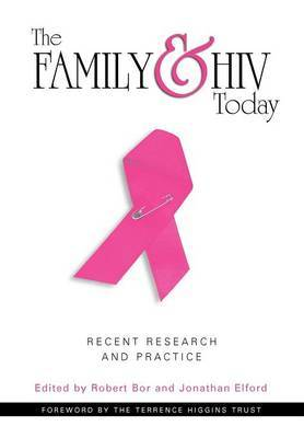 The Family and HIV Today by Robert Bor image