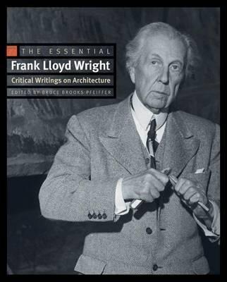 The Essential Frank Lloyd Wright by Frank Lloyd Wright image