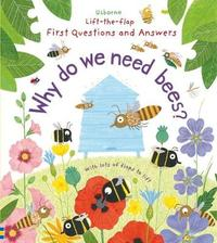 Why Do We Need Bees? by Katie Daynes image