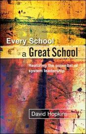 Every School a Great School by David Hopkins