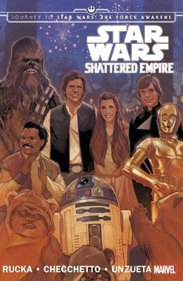 Star Wars: Journey To Star Wars: The Force Awakens - Shattered Empire by Greg Rucka image