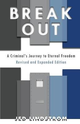 Break Out by Jed Lindstrom