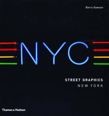 Street Graphics New York by Barry Dawson
