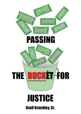 Passing the Bucket for Justice by Sr Ozell Brandley image