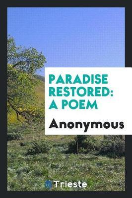 Paradise Restored by * Anonymous image