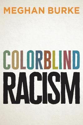 Colorblind Racism by Meghan Burke image