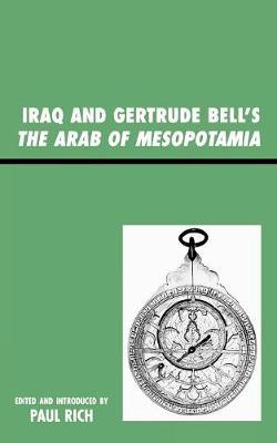 Iraq and Gertrude Bell's The Arab of Mesopotamia