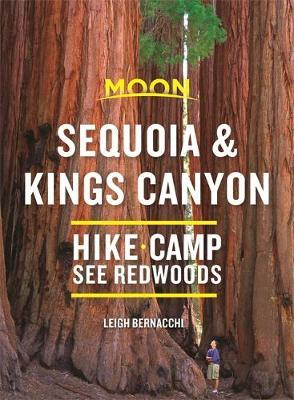 Moon Sequoia & Kings Canyon (First Edition) by Leigh Bernacchi