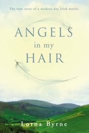 Angels in My Hair by Lorna Byrne image