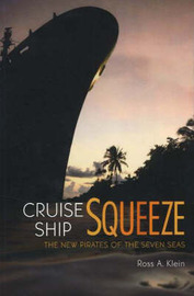 Cruise Ship Squeeze by Ross A. Klein image