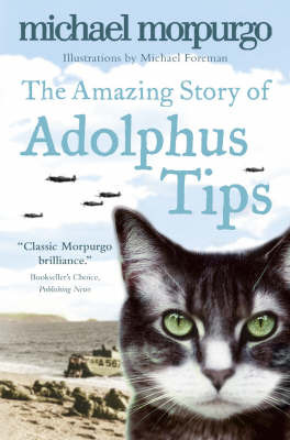 The Amazing Story of Adolphus Tips by Michael Morpurgo image