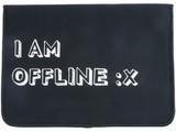 "15"" I am Offline :x Neoprene Sleeve"