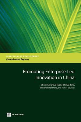 Promoting Enterprise-led Innovation in China by Chunlin Zhang