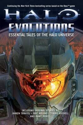Halo Evolutions: Essential Tales of the Halo Universe by Tobias S Buckell