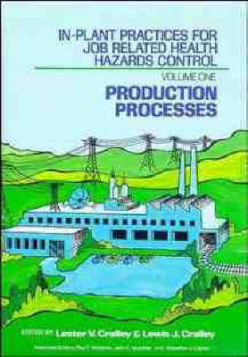In-plant Practices for Job Related Health Hazards Control by L. V. Cralley