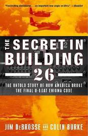 Secret in Building 26, the by Jim Debrosse image