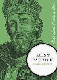 Saint Patrick by Jonathan Rogers image