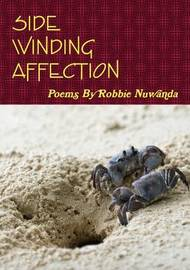 Side Winding Affection by Robbie Nuwanda