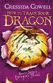 How to Seize a Dragon's Jewel: Book 10 by Cressida Cowell