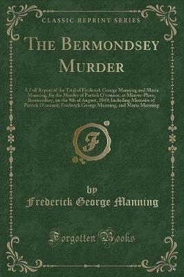 The Bermondsey Murder by Frederick George Manning image