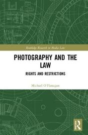 Photography and the Law by Michael O'Flanagan