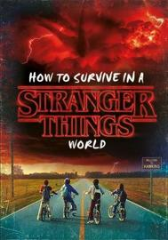 How to Survive in a Stranger Things World image