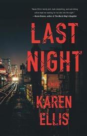 Last Night by Karen Ellis