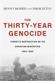 The Thirty-Year Genocide by Benny Morris