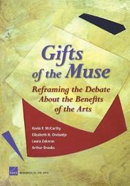 Gifts of the Muse by Elizabeth Heneghan Ondaatje