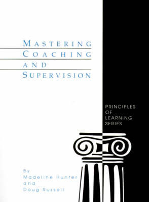 Mastering Coaching and Supervision by Madeline Hunter image