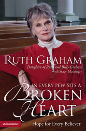 In Every Pew Sits a Broken Heart by Ruth Graham image