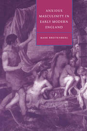 Cambridge Studies in Renaissance Literature and Culture: Series Number 10 by Mark Breitenberg image
