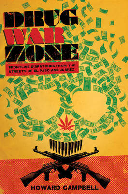 Drug War Zone by Howard Campbell image