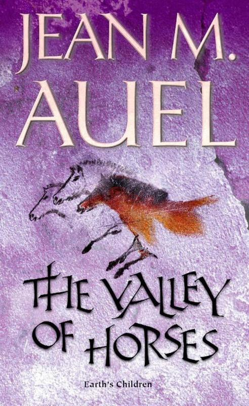 The Valley of Horses (Earth's Children #2) by Jean M Auel