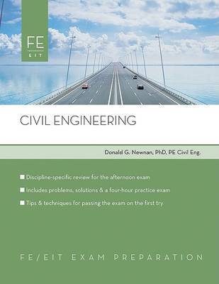 Civil Engineering: FE Exam Preparation by Donald Newman