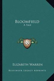 Bloomfield: A Tale by Elizabeth Warren