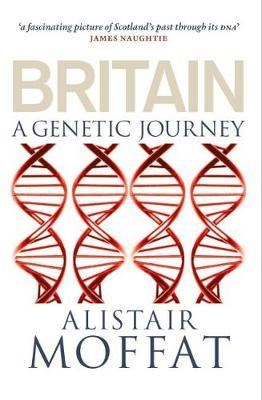 Britain by Alistair Moffat